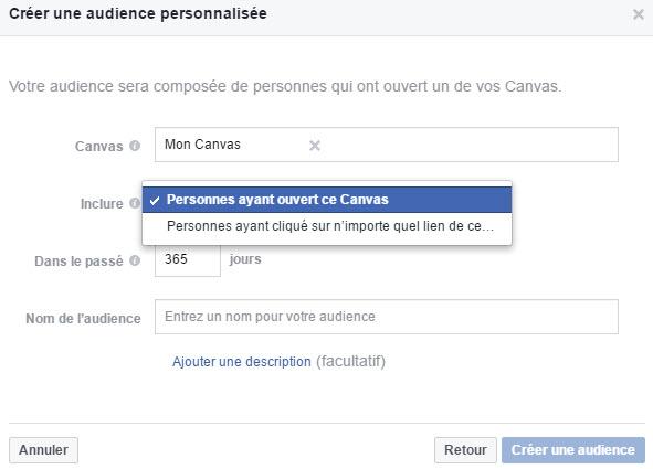 Audience personnalisée Facebook de personnes ayant ouvert votre canvas