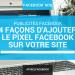 Installer facilement le pixel facebook sur son site web
