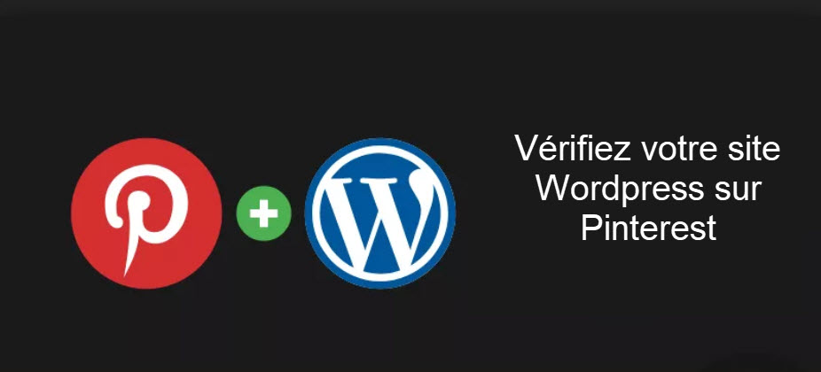 Vérifiez son site Wordpress sur Pinterest