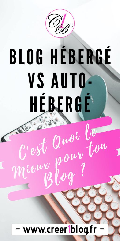 blog hébergé ou auto-hébergé pour mon blog ?
