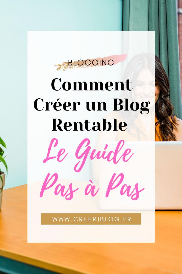 Comment créer un blog rentable - Guide pas à pas