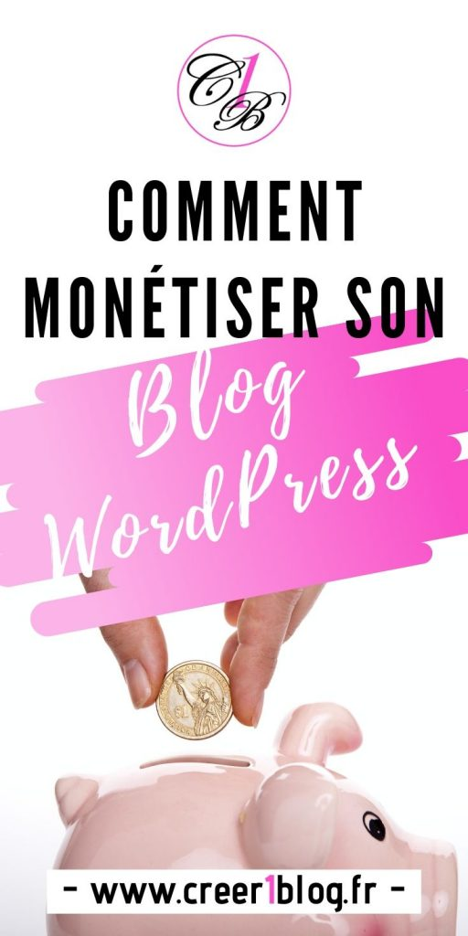monétiser son blog wordpress