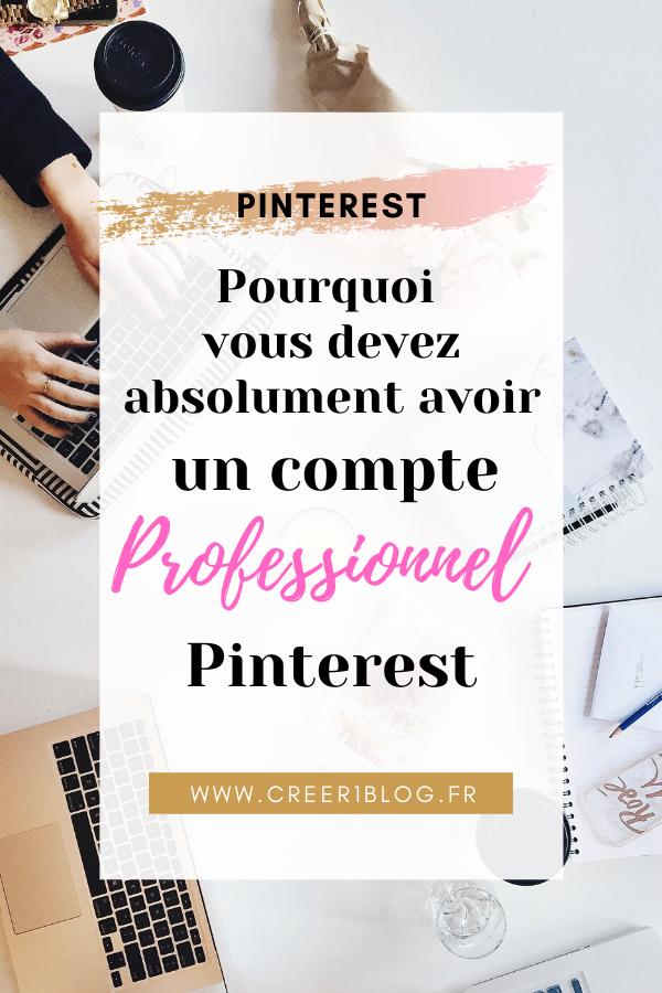Pourquoi vous devez absolument passer à un compte professionnel Pinterest