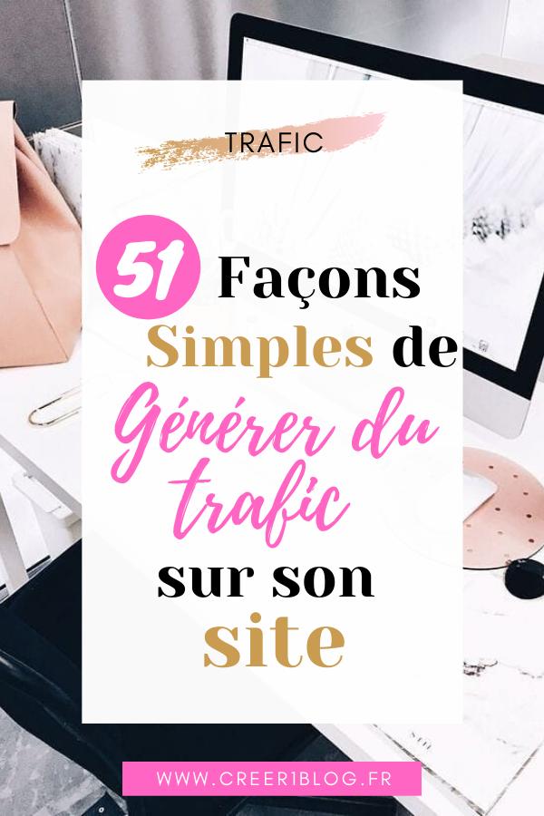 51 façons de générer du trafic sur son site