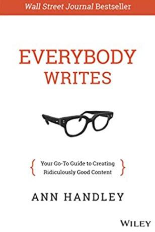 Everybody Writes de Ann Handley