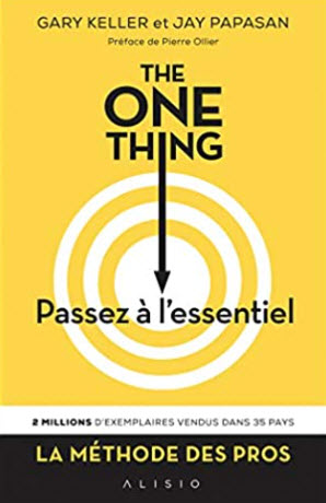 The one thing de Gary Keller et Jay Papasan